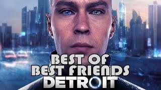Best of Super Best Friends Play Detroit: Become Human
