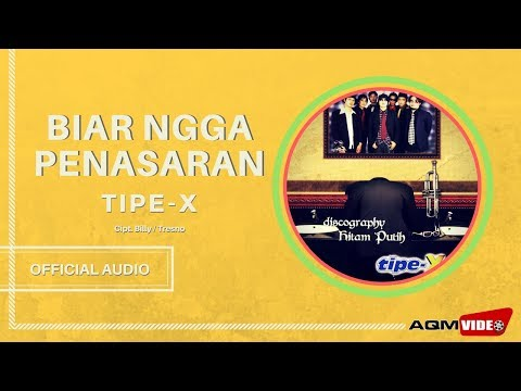 Tipe X - Biar Ngga Penasaran  | Official Audio
