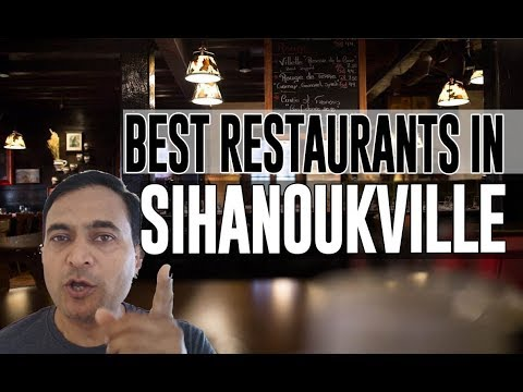 Best Restaurants and Places to Eat in Sihanoukville, Cambodia