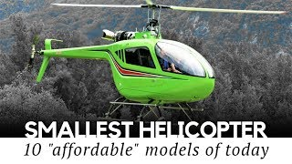 10 Smallest Helicopters and Cheapest Ultralight Kits You Can Actually Own