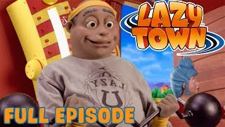 Lazy Town | The Laziest Town | Full Episode