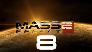 Let's Play Mass Effect 2 - Part 8