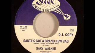 Gary Walker - Santa's got a brand new bag