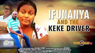 Ifunanya And The Keke Driver 1  - (2014) Nigeria Nollywood Movie