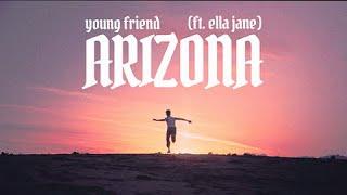 young friend - ARIZONA (ft. ella jane) - lyric video - YouTube
