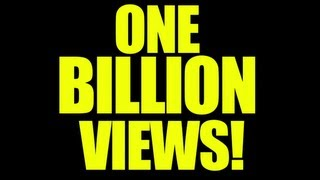 One Billion Views!