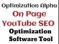 Optimization Alpha On Page YouTube SEO Tool