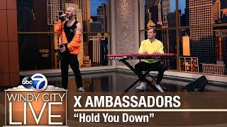 "X Ambassadors Performs ""Hold You Down"""