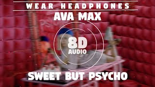 Ava Max   Sweet But Psycho | 8D Audio 🎧 || Dawn Of Music ||