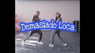 "Sak Noel & Lil Jon   ""Demasiado Loca"" ZUMBADANCEFITNESSChoreo By Flurim&Anka"