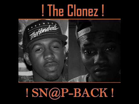 The Clonez - Snap Back