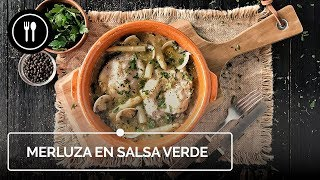 Cómo hacer deliciosa MERLUZA EN SALSA VERDE | Directo al paladar
