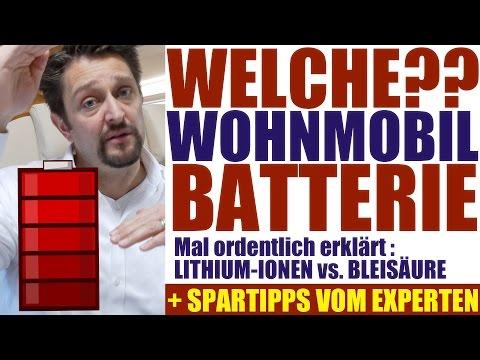 Batterien im Wohnmobil und Wohnwagen. Welche nehmen? Was sind Lithium-Batterien? Geld sparen .