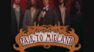 Fair to Midland- My Mentor (8.16.02)