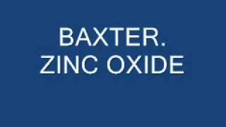 .baxter. zinc oxide