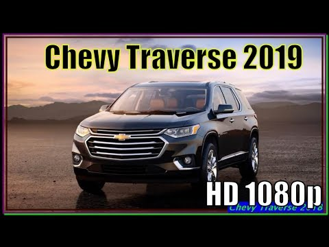 Chevy Traverse 2019 Review - GM's Latest And Greatest Family Bus