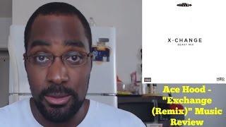 """Exchange (Remix)"" - Ace Hood   Delerme Music Review (TD Hip Hop)"