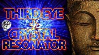 THIRD EYE + QUARTZ CRYSTAL RESONATOR (83hz + 2675hz) Frequencies Vibration