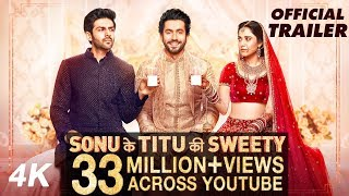 Official Trailer: Sonu Ke Titu Ki Sweety   Luv Ranjan   Kartik Aaryan, Nushrat Bharucha, Sunny Singh