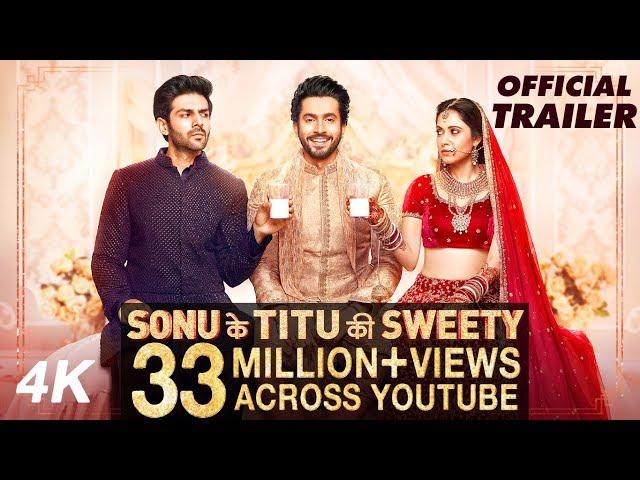 Sonu Ke Titu Ki Sweety Official Trailer HD | Luv Ranjan | Kartik Aaryan, Nushrat