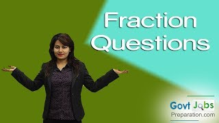 Fraction Questions - Solution by Preety Uzlain