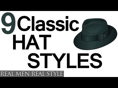 9 Classic Hat Style For Men – Why Wear Mens Hats – How To Buy Men's Headwear