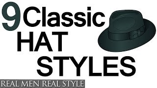 9 Classic Hat Style For Men - Why Wear Mens Hats - How To Buy Mens Headwear