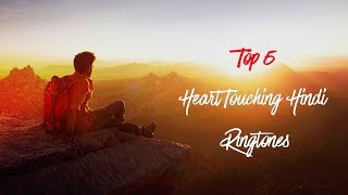 Top 5 Heart Touching Hindi Ringtones 2018  Download Now  S2