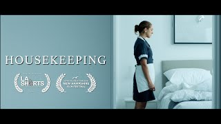 Housekeeping - Drama/Thriller Short Film
