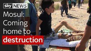 Mosul: Coming home to destruction