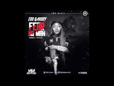 Eno Barony – Fear No Man (Produced by Hype Lyrixs)