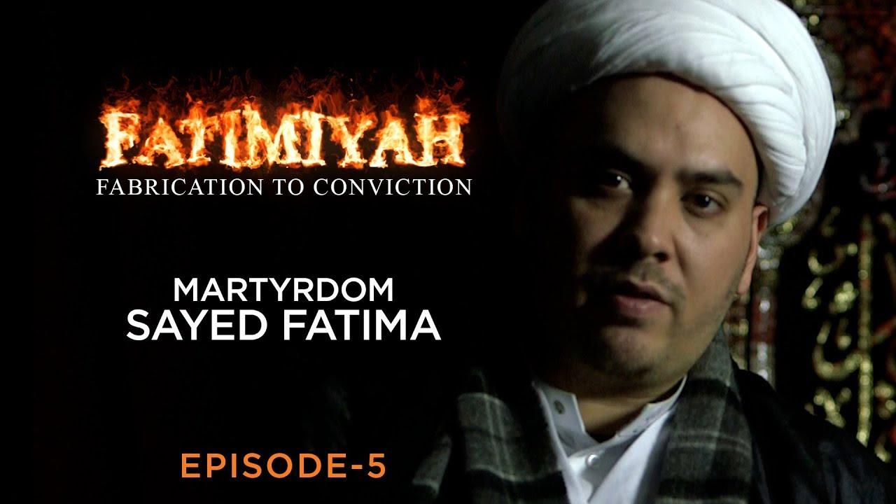 Martyrdom of Sayed Fatima