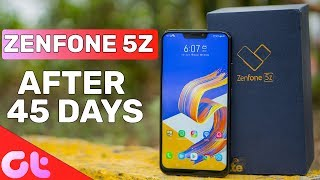 Zenfone 5Z 45 Days Review: Poco F1 aur OnePlus 6 Ke Mukable Kaisa Hain? | GT Hindi
