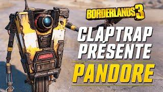 Borderlands 3 : Série Interplanétaire de Claptrap : Pandore