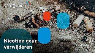 Videoproductie Nicotine geur verwijderen