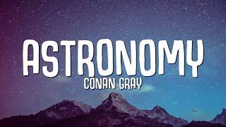 Conan Gray - Astronomy (Lyrics)