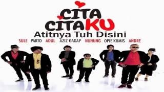 Cita Citaku - Atitnya Tuh Disini (Official Music)