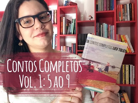 CONTOS COMPLETOS, VOL. 1 (CONTOS: 5 AO 9), de Liev Tolstói | BOOK ADDICT