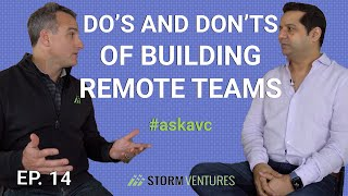 AskAVC #14 – Do's and don'ts of building remote teams