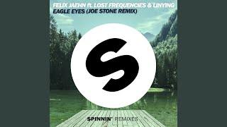 Eagle Eyes (Joe Stone Remix Edit)