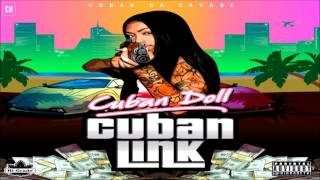 Cuban Doll - Cuban Link [FULL MIXTAPE + DOWNLOAD LINK] [2017]