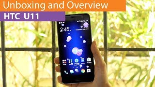 HTC U11 Squeeze Smartphone Unboxing & Overview