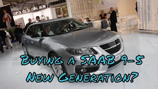 Things To Consider When Buying A SAAB 9-5 New Generation