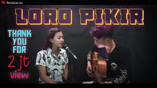 Download lagu Loro Pikir Shinta Gisul Ft Prendam Tio Anggun Pramudita Mp3