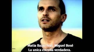 Miguel Bosé y Matia Bazar - La unica estrella verdadera