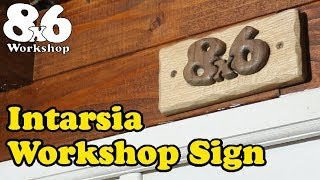 Intarsia Workshop Sign - A Scrollsaw Adventure! - Project 011