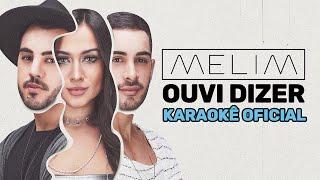 Ouvi Dizer (Karaokê Oficial) | Melim