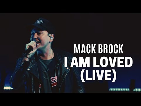 Mack Brock – I Am Loved + Do It Again (Official Live Video)