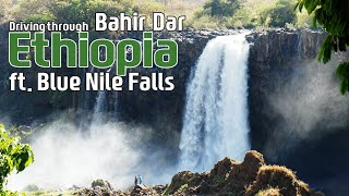 preview picture of video 'Travel Africa! Driving through Bahir Dar, Ethiopia in Africa (feat. Blue Nile Falls)'