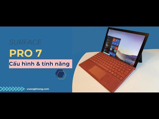 Công năng và cấu hình của Surface Pro 7